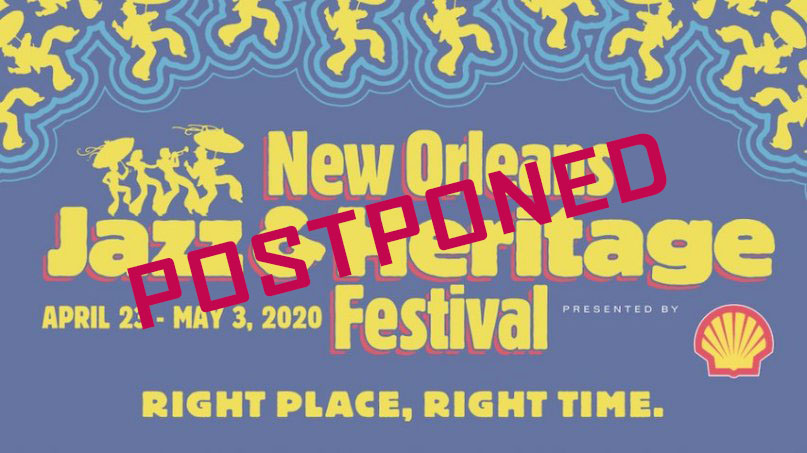 Jazz Fest 2020 Postponed